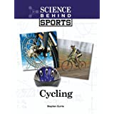 Cycling (Science Behind Sports)