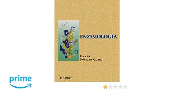 Enzimología (Ciencia Y Técnica): Amazon.es: Ignacio Núñez de Castro: Libros