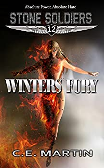 Winters Fury (Stone Soldiers #12) by [Martin, C.E.]