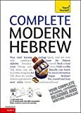 Complete Modern Hebrew Beginner to Intermediate Course: Learn to read, write, speak and understand a new language (Teach Yourself)
