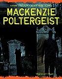 Mackenzie Poltergeist (Urban Legends: Don't Read Alone!)