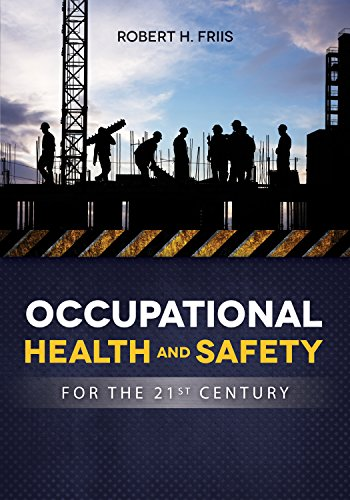 Occupational Health and Safety for the 21st Century Pdf