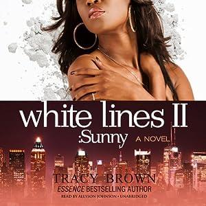 White Lines II: Sunny Audiobook