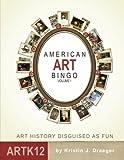 American Art Bingo: Volume I