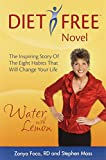 img - for Water With Lemon: An Inspiring Story of Diet-free, Guilt-free Weight Loss! book / textbook / text book