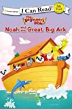 #6: The Beginner's Bible Noah and the Great Big Ark (I Can Read! / The Beginner's Bible)