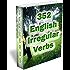 352 English Irregular Verbs - Practice Book