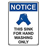 Weatherproof Plastic Vertical OSHA NOTICE This Sink For Hand Washing Only Sign with English Text and Symbol