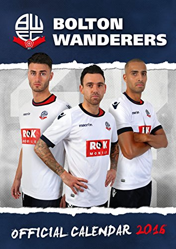 Descargar Libro The Official Bolton Wanderers 2016 A3 Calendar Danilo