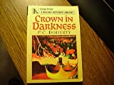 Crown in Darkness, Paul C. Doherty, 0708956017