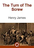 Best Henry James Book Of All Times - The Turn Of The Screw: FREE The Yellow Review