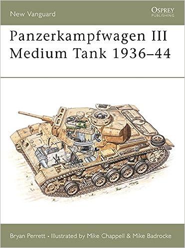 Panzerkampfwagen III Medium Tank 1936-44 (New Vanguard, Volume 27)