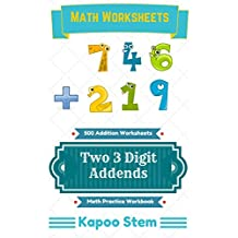 500 Addition Worksheets with Two 3-Digit Addends: Math Practice Workbook (500 Days Math Addition Series)