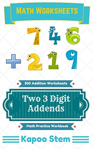 500 Addition Worksheets with Two 3-Digit Addends: Math Practice ...