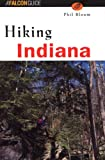 Hiking Indiana, Phil Bloom and Insider's Guide Staff, 1560447206