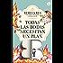 Todas las bodas necesitan un plan B (Top Novel) (Spanish Edition)