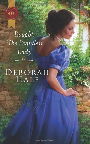 Bought: The Penniless Lady (Gentlemen of Fortune) by [Hale, Deborah]