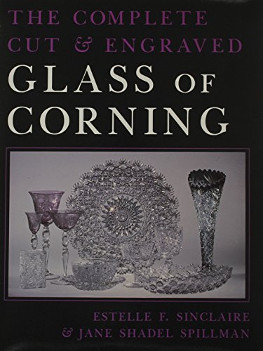 Complete Cut and Engraved Glass of Corning (New York State - Glassware Stores Nyc