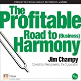 Profitable Road to (Business) Harmony, The