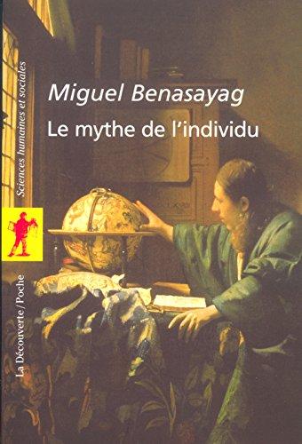 Le mythe de l'individu (French Edition)