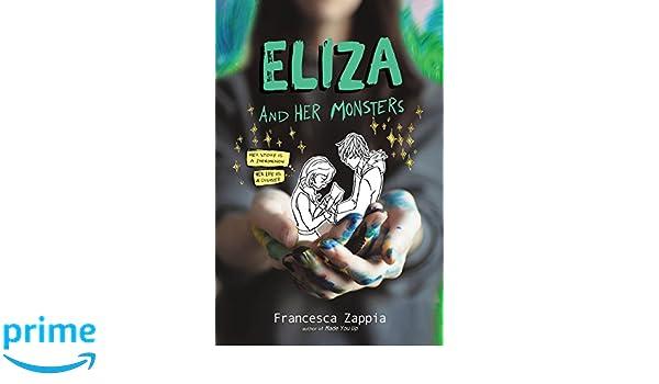 Eliza and Her Monsters: Amazon.es: Francesca Zappia: Libros en idiomas extranjeros