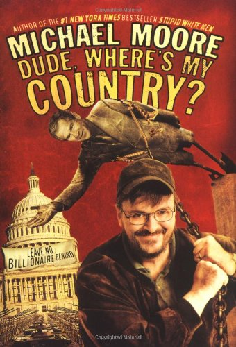 Dude by Michael Moore