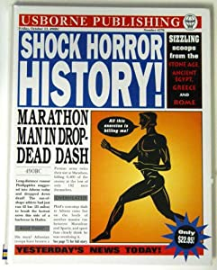 Shock! Horror! History! (Usborne Newspaper Histories ...