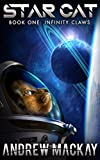 Star Cat: Infinity Claws: A Space Opera Fantasy