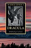 The Cambridge Companion to 'Dracula' (Cambridge Companions to Literature)