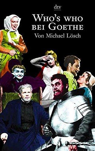 Who's who bei Goethe (dtv Nachschlagewerke)