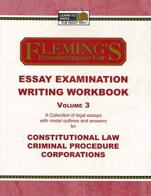 Essay Examination Writing Workbook, Vol  3 (Constitutional