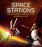 img - for Space Stations: The Art, Science, and Reality of Working in Space book / textbook / text book