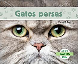 Gatos persas (Gatos / Cats) (Spanish Edition): Meredith Dash: 9781629703053: Amazon.com: Books