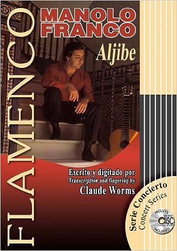 ALJIBE Libro de Partituras + CD / Score Book + CD FLAMENCO: Serie ...
