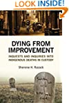 Dying from Improvement: Inquests and...