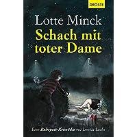 Schach mit toter Dame: Eine Ruhrpott-Krimödie mit Loretta Luchs: 13