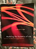 img - for Modeling the Dynamics of Life: Calculus and Probability for Life Sciences book / textbook / text book