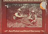 Ace Pickin' and Sweet Harmony