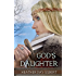 God's Daughter (Vikings of the New World Saga Book 1)
