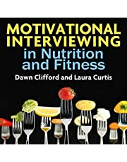 Motivational Interviewing in Nutrition and Fitness (Applications of Motivational Interviewing)