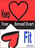 Product review for Keep Your Second Heart Fit [article]