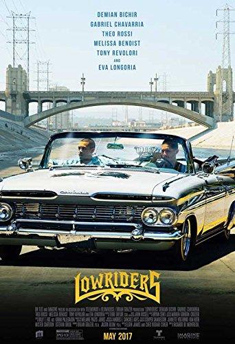Lowriders Movie POSTER 11 x 17 Gabriel Chavarria, Demin Bichir, A, MADE IN THE U.S.A.