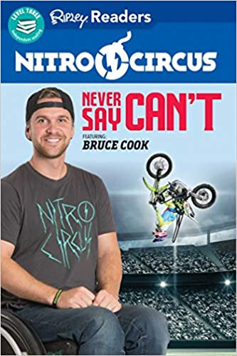 Never Say Cant ft BRUCE COOK Nitro Circus LEVEL 3