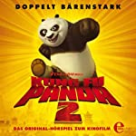 Kung Fu Panda 2: Das Original-Hörspiel zum Kinofilm   Thomas Karallus