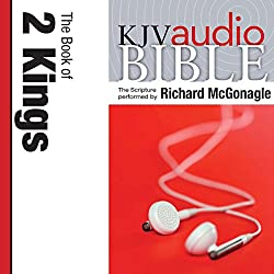 King James Version Audio Bible: The Book of 2 Kings