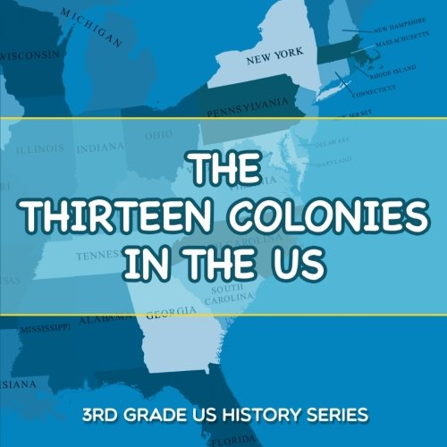 Thirteen Colonies US Grade History