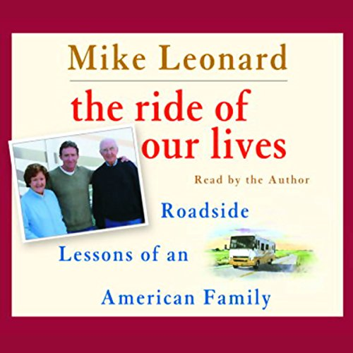 The Ride of Our Lives: Roadside Lessons of an American Family