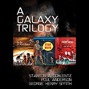 A Galaxy Trilogy, Vol. 1 Audiobook