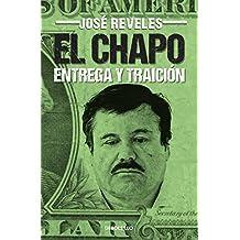 El Chapo: entrega y traición