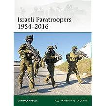 Israeli Paratroopers 1954–2016 (Elite Book 224)